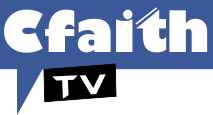 Watch On Cfaith TV